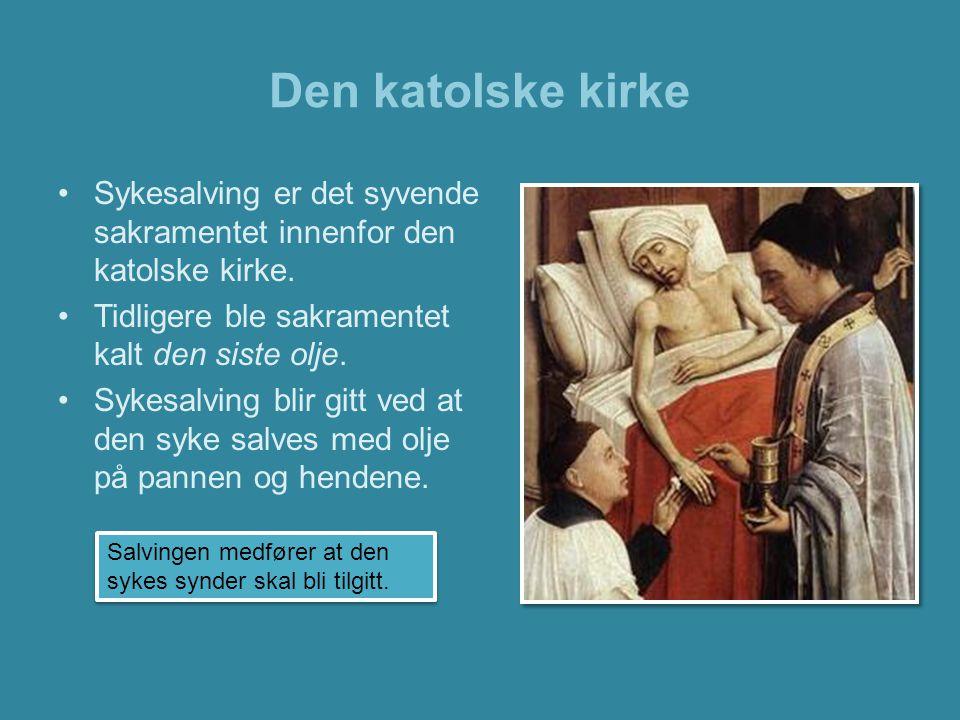 Den katolske kirke •For katolikker er kirkerommet hellig.