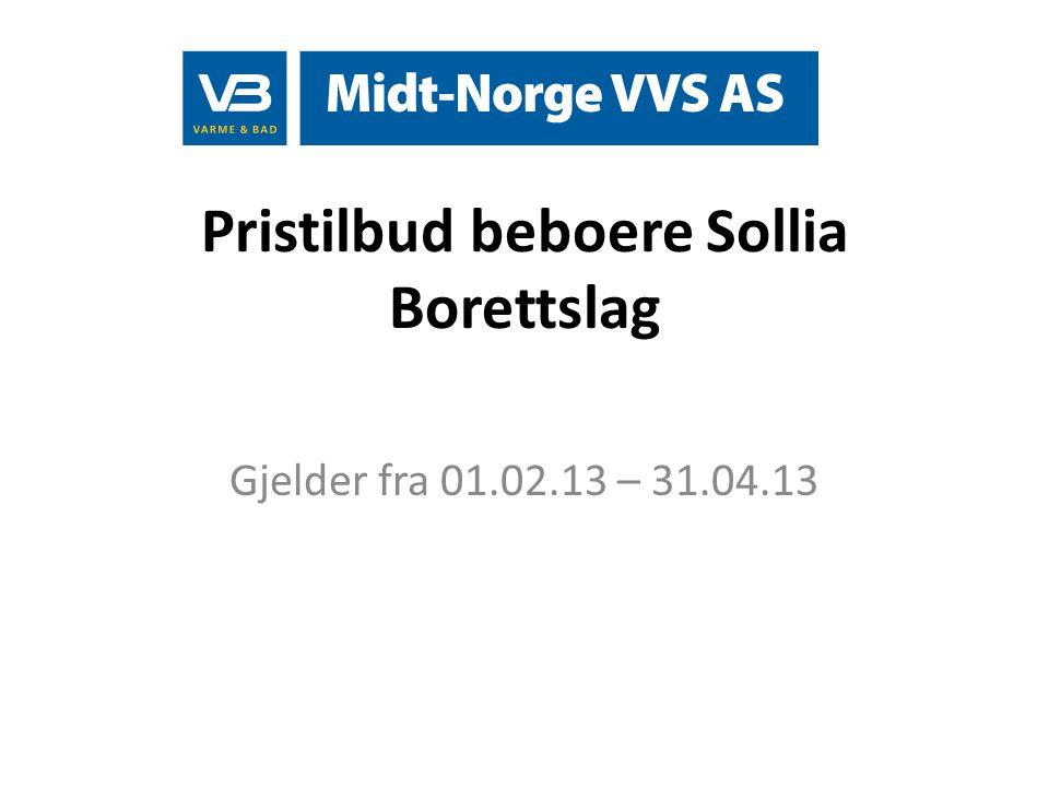 Pristilbud beboere Sollia Borettslag Gjelder fra 01.02.13 – 31.04.13