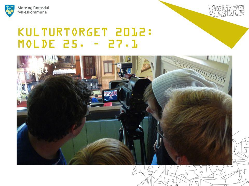 KULTURTORGET 2012: MOLDE 25. – 27.1