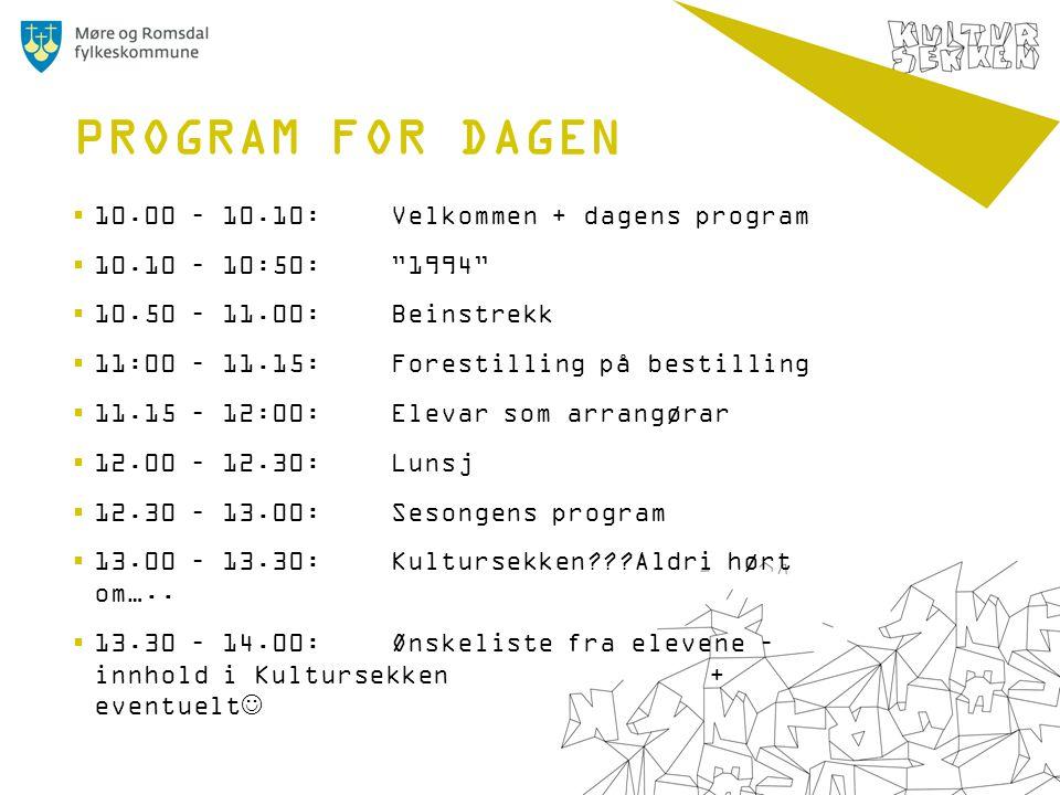 """ 10.00 – 10.10: Velkommen + dagens program  10.10 – 10:50: """"1994""""  10.50 – 11.00:Beinstrekk  11:00 – 11.15: Forestilling på bestilling  11.15 – 1"""