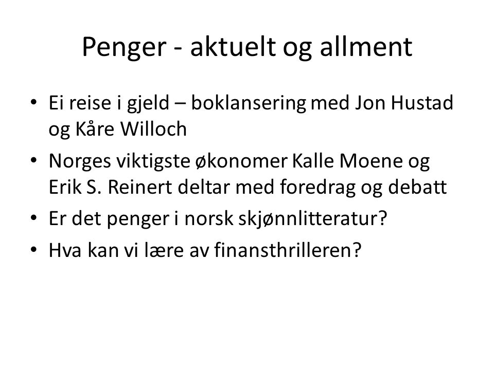 Norske forfatter på plakaten • Tomas Espedal • Anne B.