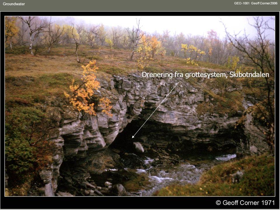 GEO-1001 Geoff Corner 2006 Groundwater Drenering fra grottesystem, Skibotndalen