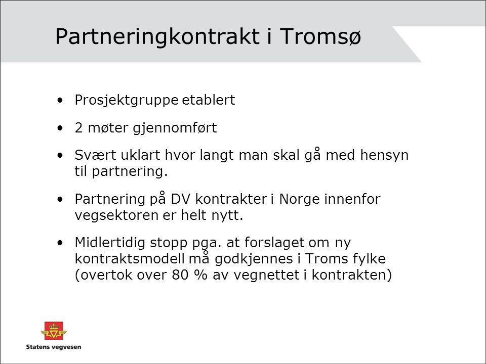 Partneringkontrakt i Tromsø •Prosjektgruppe etablert •2 møter gjennomført •Svært uklart hvor langt man skal gå med hensyn til partnering. •Partnering