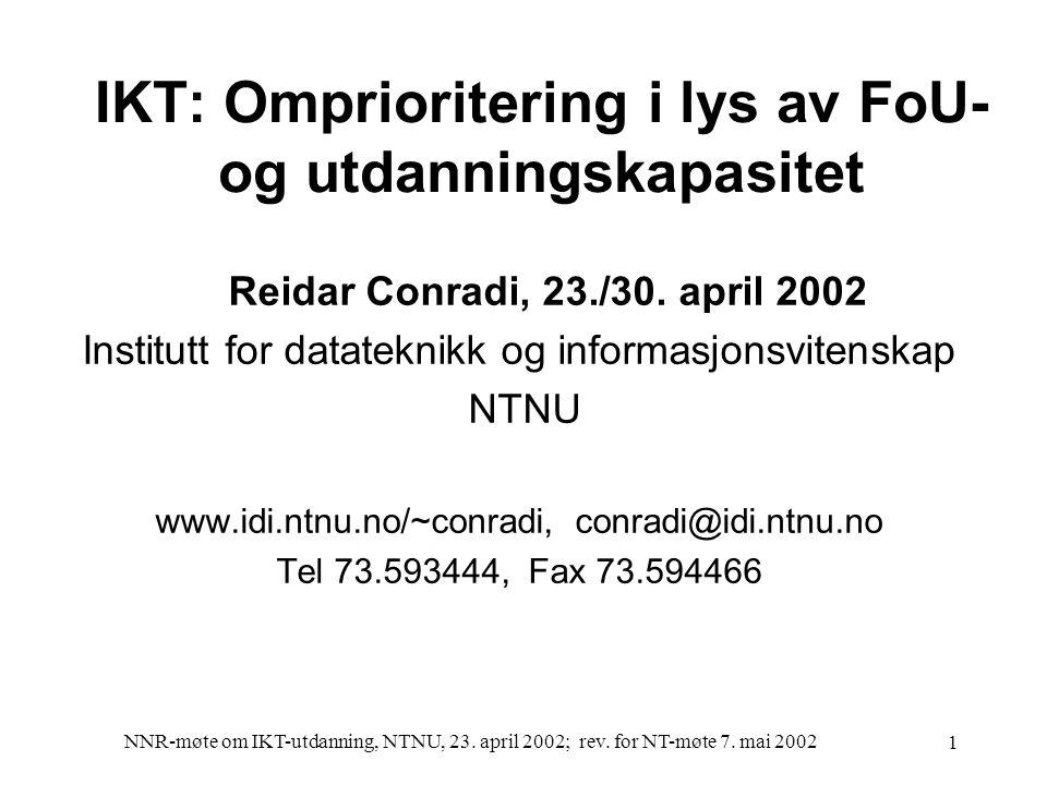 NNR-møte om IKT-utdanning, NTNU, 23. april 2002; rev. for NT-møte 7. mai 2002 12