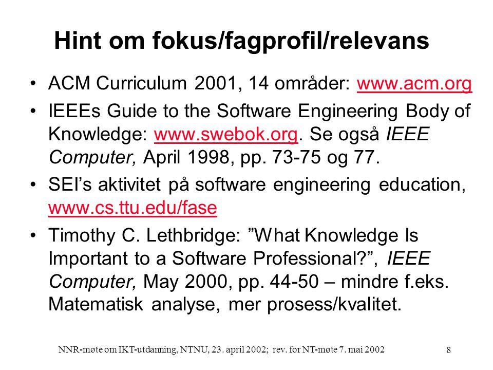 NNR-møte om IKT-utdanning, NTNU, 23. april 2002; rev.