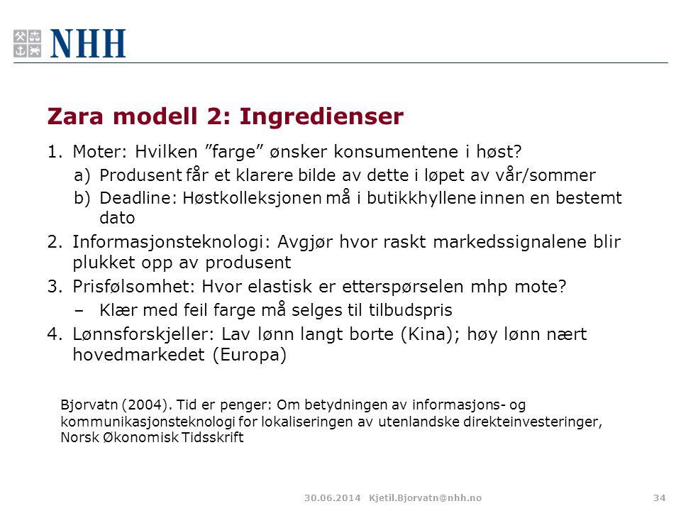 """Zara modell 2: Ingredienser 1.Moter: Hvilken """"farge"""" ønsker konsumentene i høst? a)Produsent får et klarere bilde av dette i løpet av vår/sommer b)Dea"""
