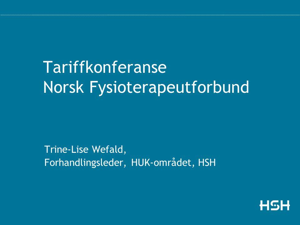 Tariffkonferanse Norsk Fysioterapeutforbund Trine-Lise Wefald, Forhandlingsleder, HUK-området, HSH