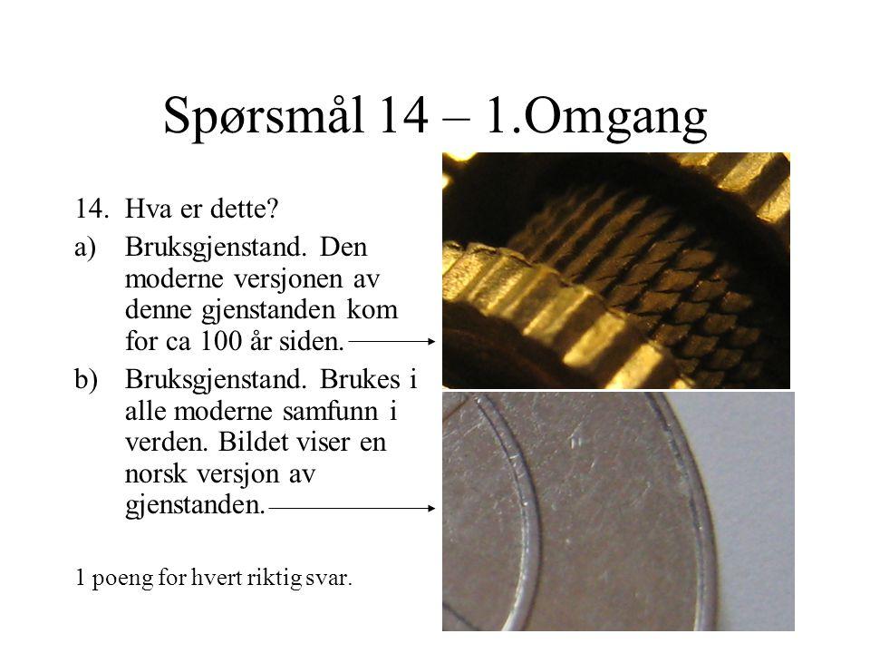 Spørsmål 13 – 1.Omgang 13.Kultur/mote/livsstil a)Hva forbindes med designmerket Birkenstock.