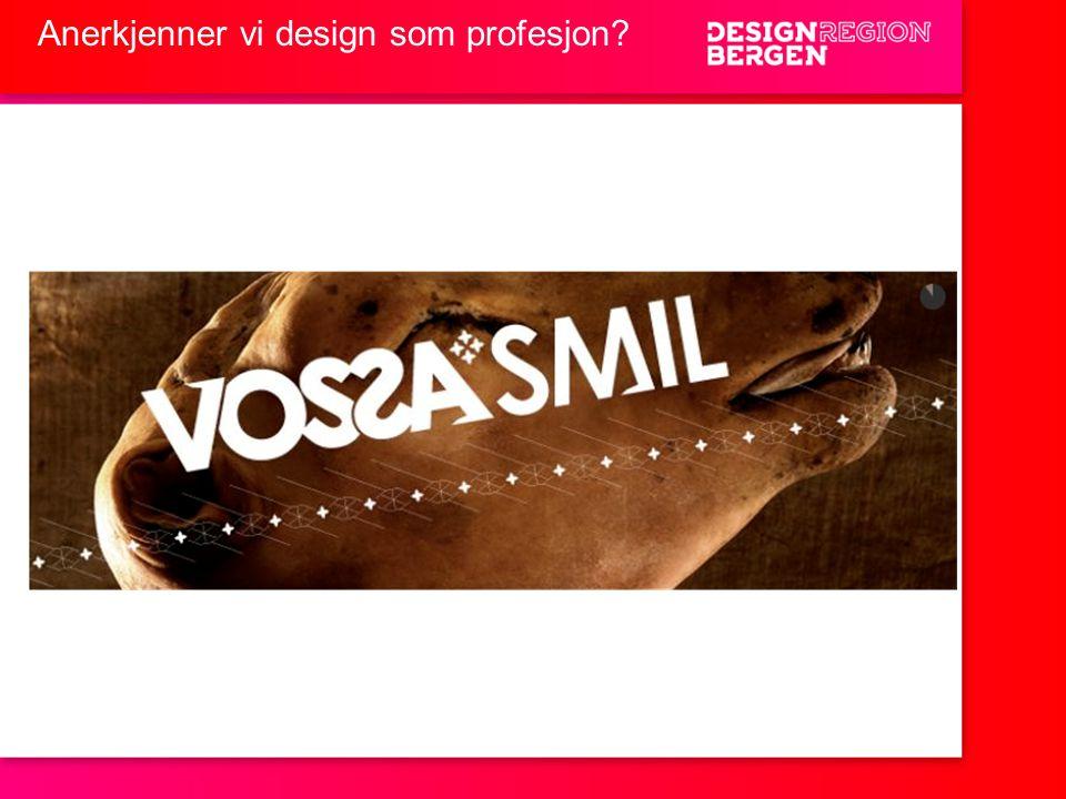 Anerkjenner vi design som profesjon?