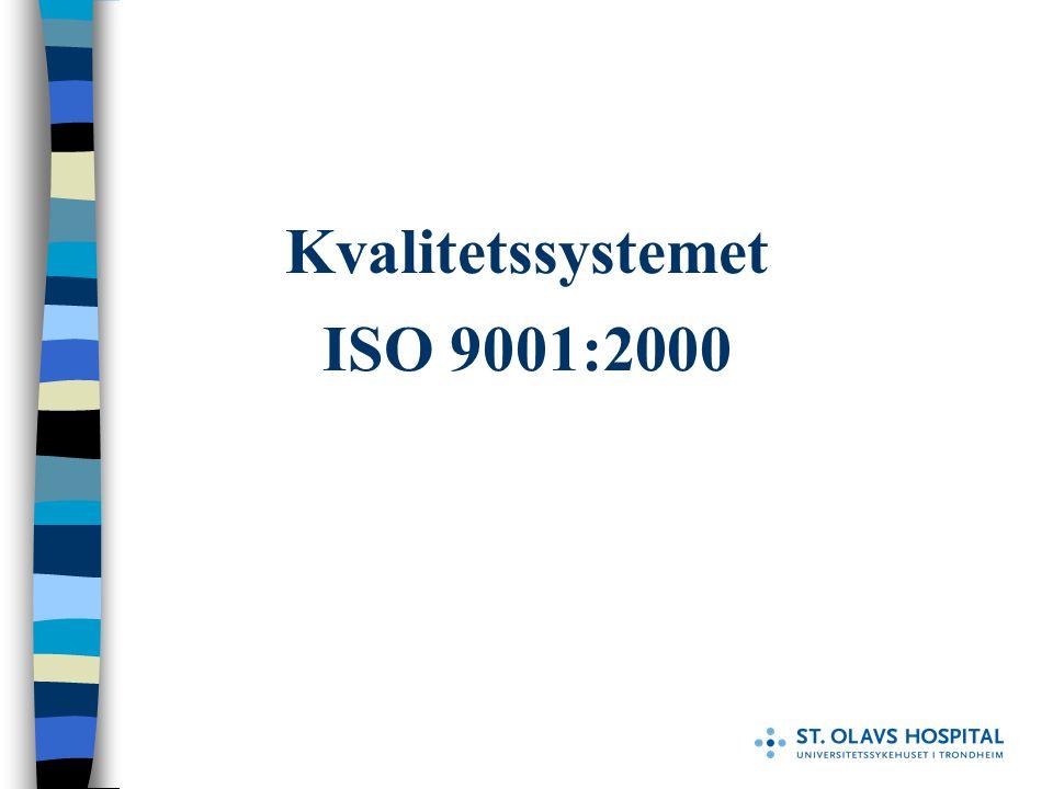 Kvalitetssystemet ISO 9001:2000