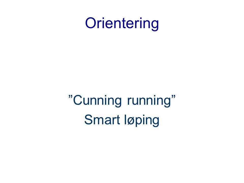 """Orientering """"Cunning running"""" Smart løping"""