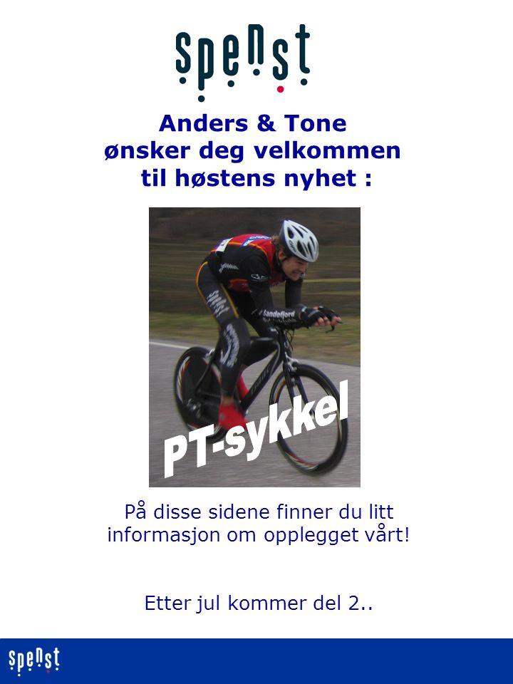 Anders & Tone ønsker deg velkommen til høstens nyhet : På disse sidene finner du litt informasjon om opplegget vårt.
