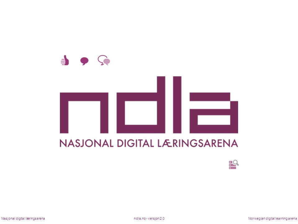 ndla.no - versjon 2.0Nasjonal digital læringsarenaNorwegian digital learning arena