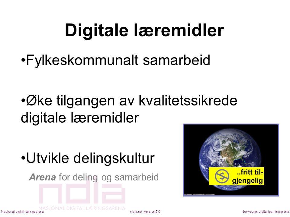Digitale læremidler •Fylkeskommunalt samarbeid •Øke tilgangen av kvalitetssikrede digitale læremidler •Utvikle delingskultur Arena for deling og samar