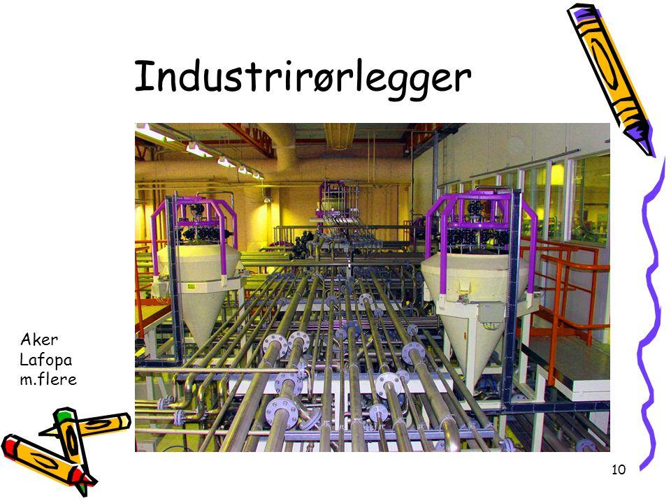 10 Industrirørlegger Aker Lafopa m.flere