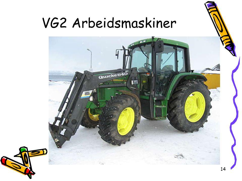14 VG2 Arbeidsmaskiner