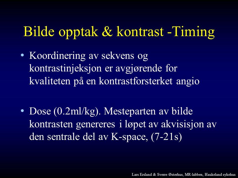 Bilde opptak & kontrast -Timing • Koordinering av sekvens og kontrastinjeksjon er avgjørende for kvaliteten på en kontrastforsterket angio • Dose (0.2