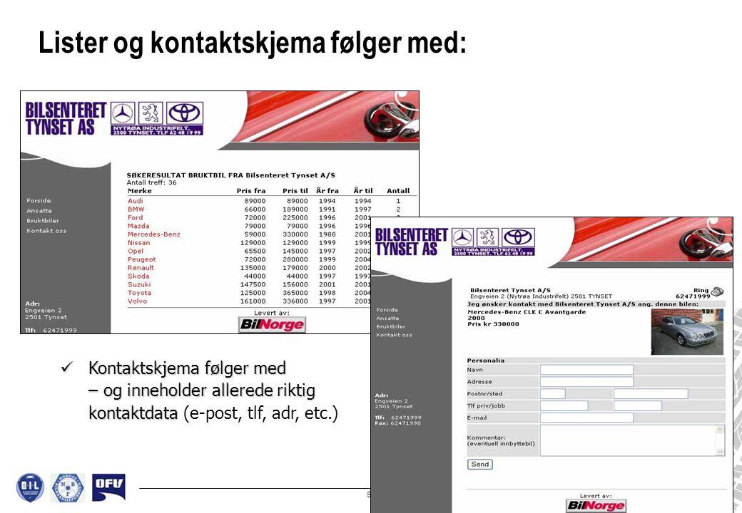 Side 6 Skreddersøm: Bruktbilene i eget design.