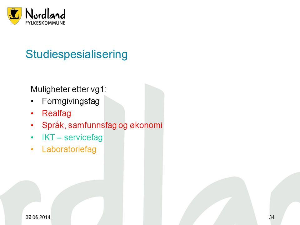 07.01.201130.06.201434 Studiespesialisering Muligheter etter vg1: •Formgivingsfag •Realfag •Språk, samfunnsfag og økonomi •IKT – servicefag •Laboratoriefag