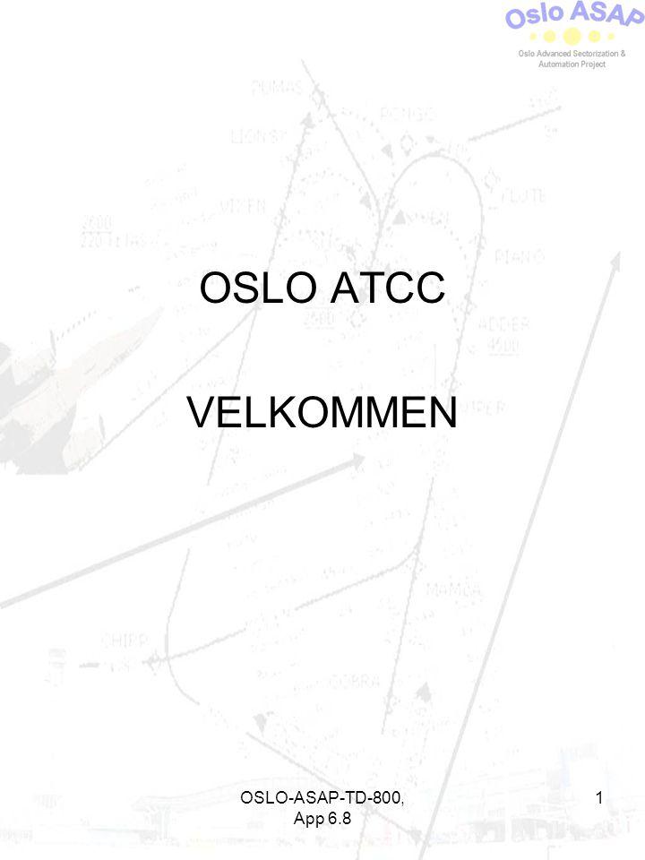 OSLO-ASAP-TD-800, App 6.8 1 OSLO ATCC VELKOMMEN