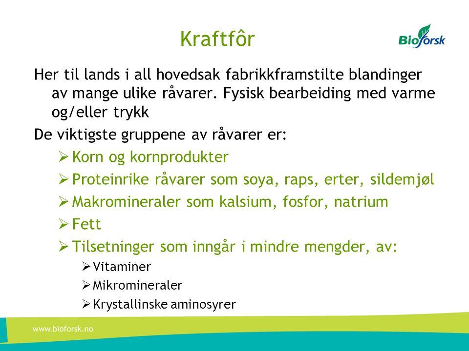 Kraftfôr i landbrukspolitikken 1.Ingrediensene i kraftfôrblandinger egner seg godt for lagring og transport.