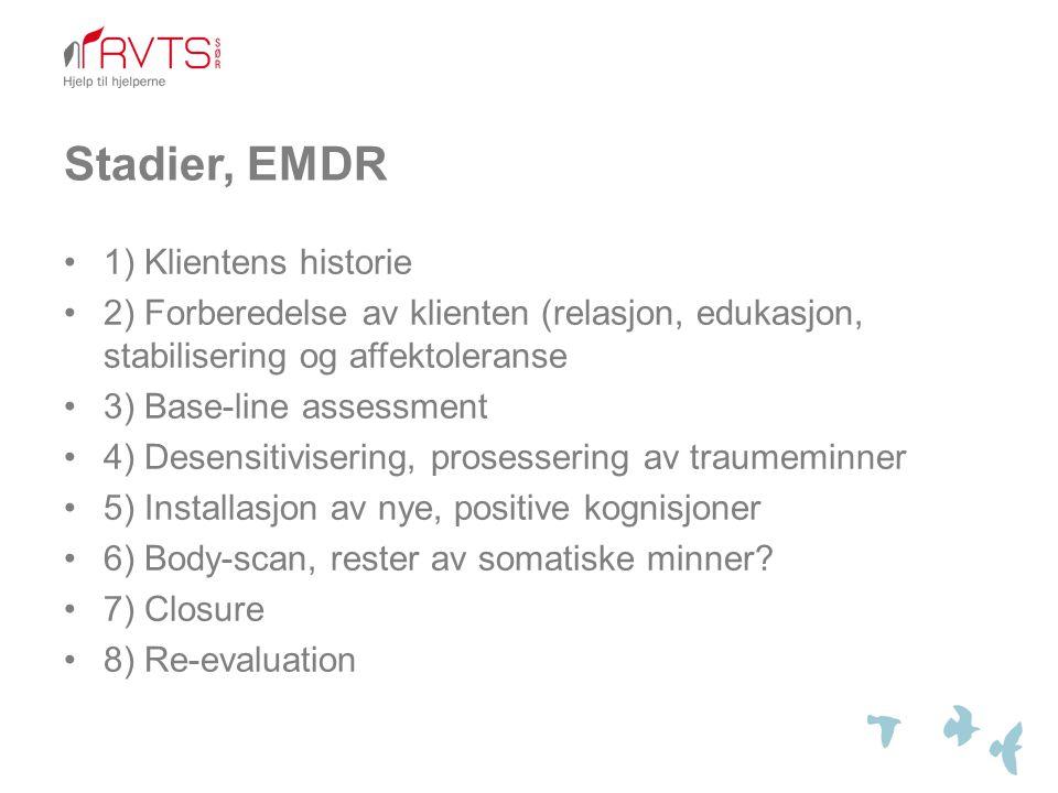 Stadier, EMDR