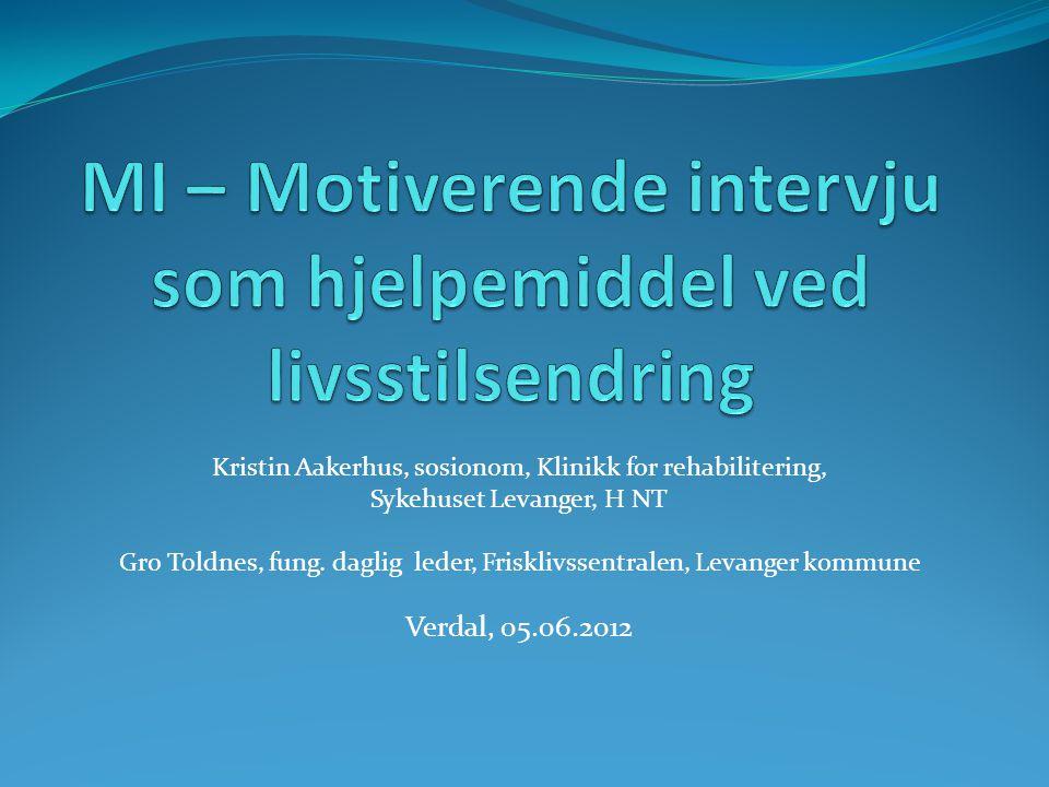 Kristin Aakerhus, sosionom, Klinikk for rehabilitering, Sykehuset Levanger, H NT Gro Toldnes, fung.