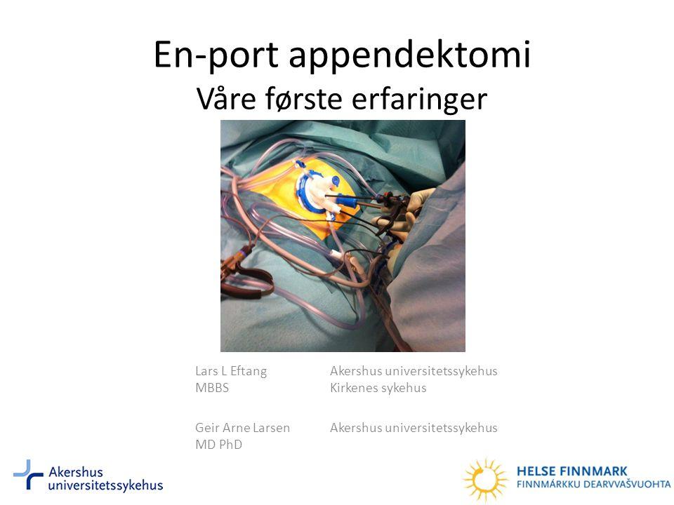 Appendektomi • Appendektomi er det vanligste gastrokirurgiske akuttinngrepet i Norge.