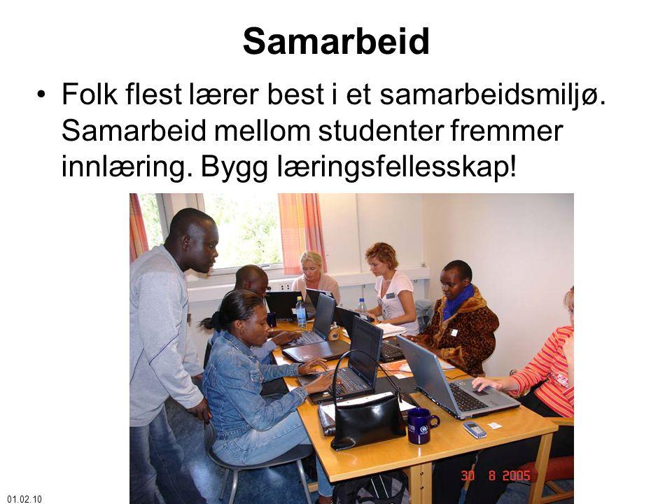01.02.10 © Åke Bjørke Samarbeid •Folk flest lærer best i et samarbeidsmiljø.