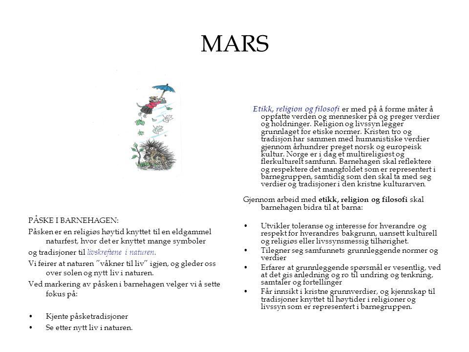 MARS PÅSKE I BARNEHAGEN: Påsken er en religiøs høytid knyttet til en eldgammel naturfest, hvor det er knyttet mange symboler og tradisjoner til livskr