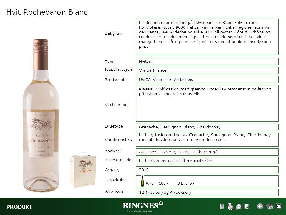 PRODUKT Hvit Rochebaron Blanc Type Klassifikasjon Vinifikasjon Druetype Hvitvin Vin de France Bakgrunn Karakteristikk Analyse Bruksområde Produsenten