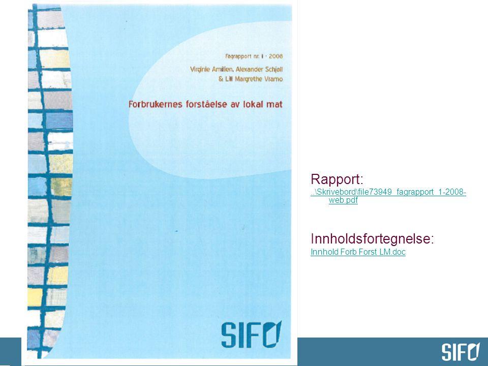 Rapport:..\Skrivebord\file73949_fagrapport_1-2008- web.pdf Innholdsfortegnelse: Innhold Forb Forst LM.doc