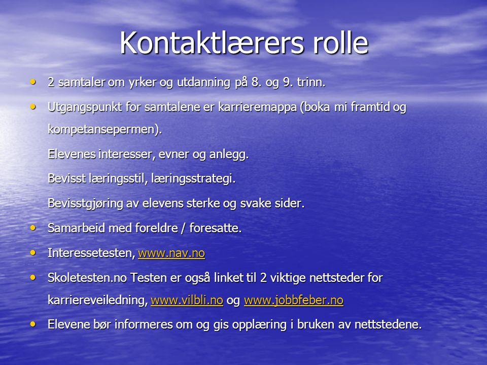 FØRSTE SAMTALE 8.TRINN • Samtale om boka Min framtid (se eget ark).