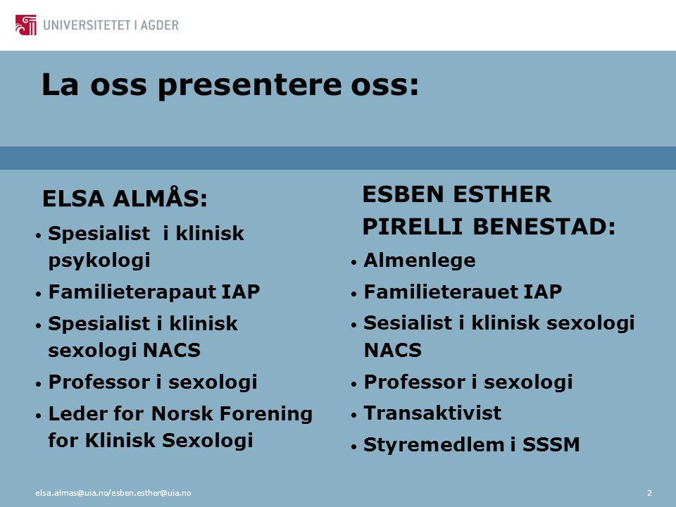 Metoder som er brukt i seksualterapi: • Start-Stop • Klemme (Squeeze)-teknikk • Trening av seksuelle ferdigheter • New Functional-Sexological Treatment • For prematur ejakulasjon (de Carufel, 1990) elsa.almas@uia.no72