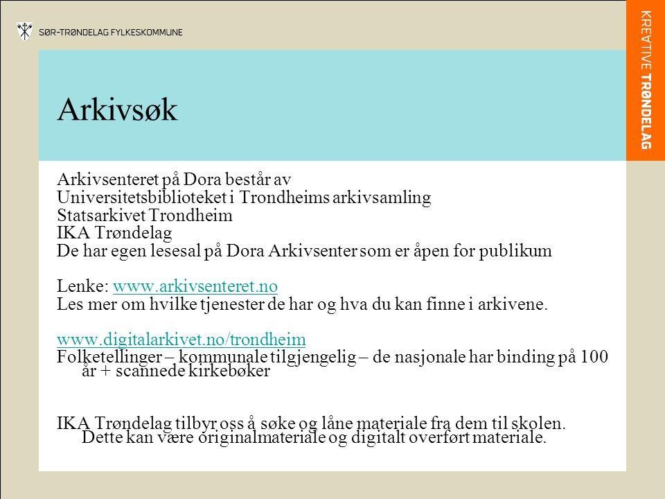 Arkivsøk Arkivsenteret på Dora består av Universitetsbiblioteket i Trondheims arkivsamling Statsarkivet Trondheim IKA Trøndelag De har egen lesesal på Dora Arkivsenter som er åpen for publikum Lenke: www.arkivsenteret.nowww.arkivsenteret.no Les mer om hvilke tjenester de har og hva du kan finne i arkivene.