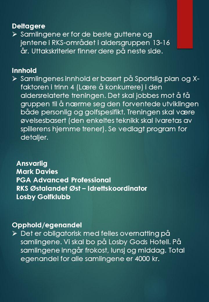 Påmelding  Til RKS Østlandet Øst – Losby GolfKlubb  EMAIL : mark@losby.nomark@losby.no  Påmeldingsfrist: Torsdag 1.