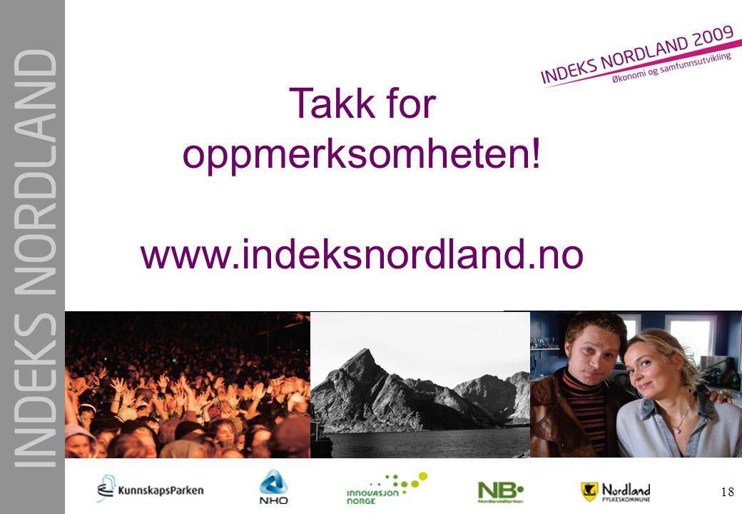 18 Takk for oppmerksomheten! www.indeksnordland.no