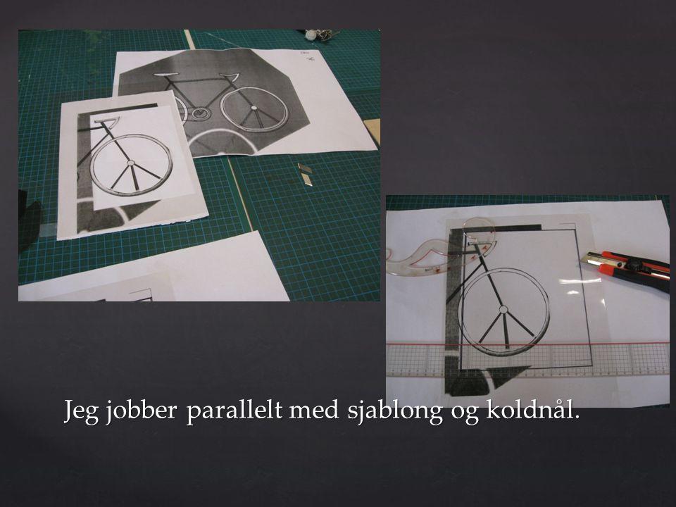 Jeg jobber parallelt med sjablong og koldnål.
