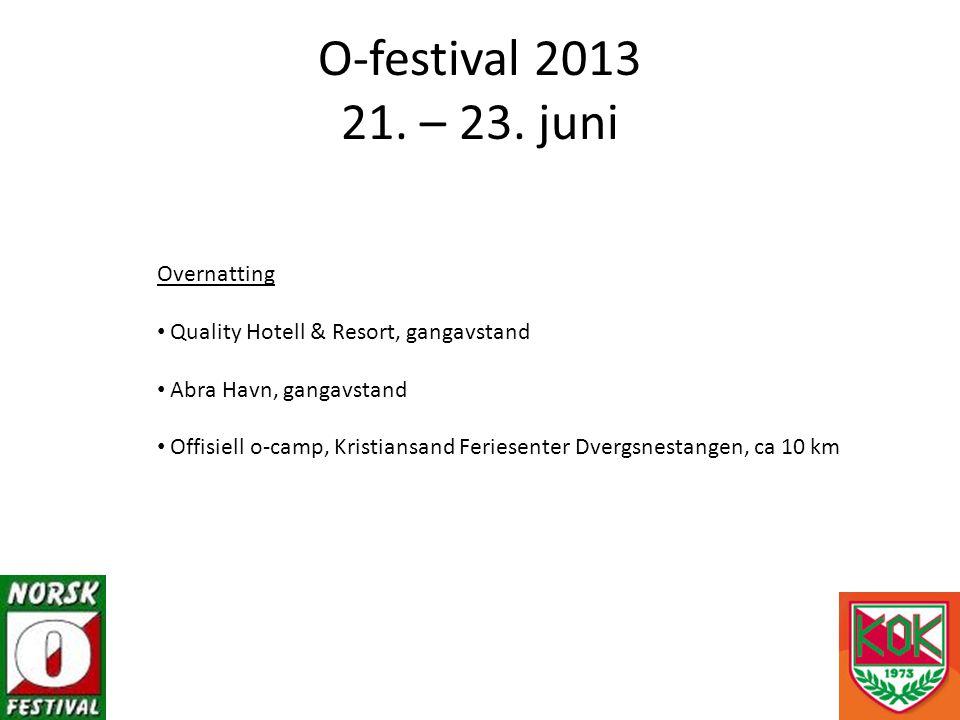 O-festival 2013 21. – 23.