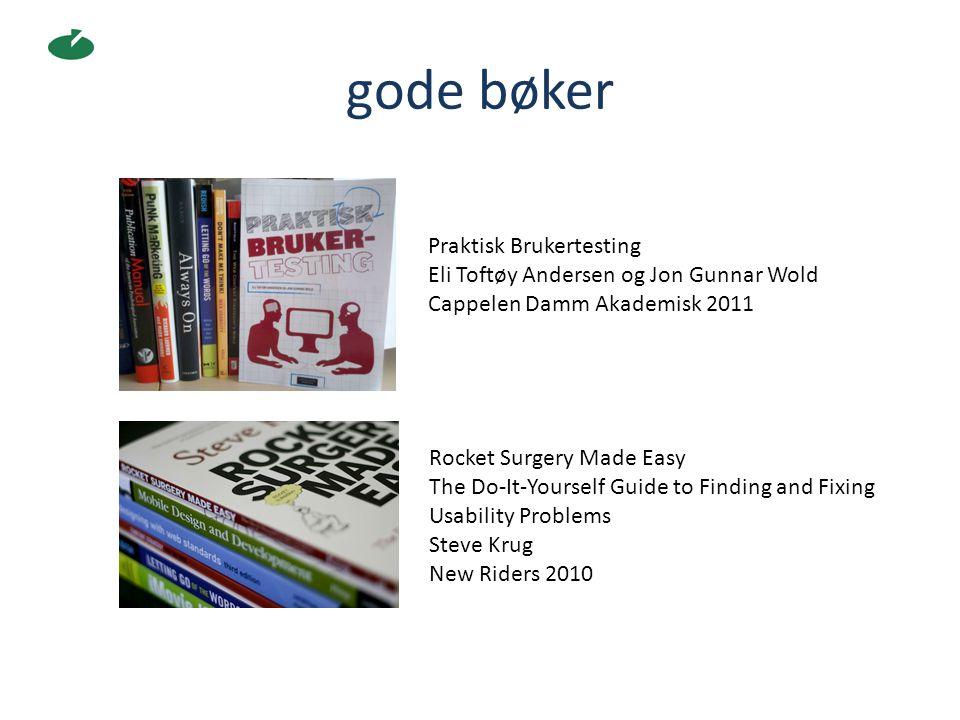 gode bøker Rocket Surgery Made Easy The Do-It-Yourself Guide to Finding and Fixing Usability Problems Steve Krug New Riders 2010 Praktisk Brukertestin