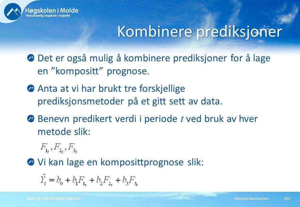Rasmus RasmussenBØK350 OPERASJONSANALYSE104 normaliseres For å unngå systematiske prediksjonsfeil bør sesongfaktorene normaliseres: Gjennomsnittlig Faktorsum: Normalisering Multiplikativ: Normalisering Additiv: Vi justerer de p siste sesongfaktorene.