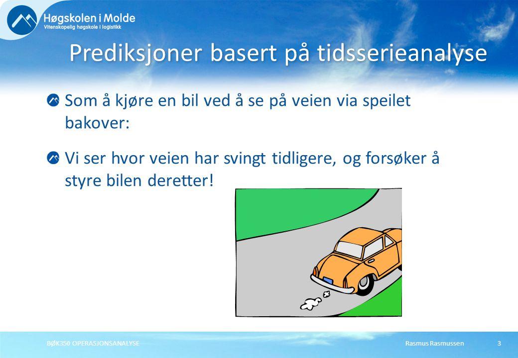 Rasmus RasmussenBØK350 OPERASJONSANALYSE4 Stasjonære data Stasjonære data – en tidsserievariabel som ikke viser noen signifikant trend opp eller ned over tid.