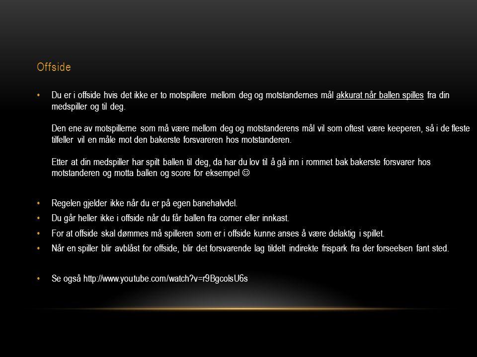 Høyre/Venstre midtbane (kant) FYSISKE KRAV • Hurtig: Temposkifter, rykk, retningsforandringer, hurtighet ved lengre løp.