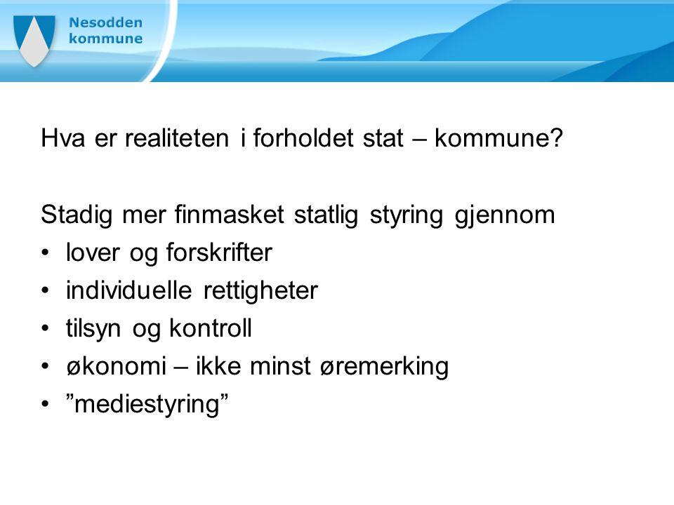 Hva er realiteten i forholdet stat – kommune.