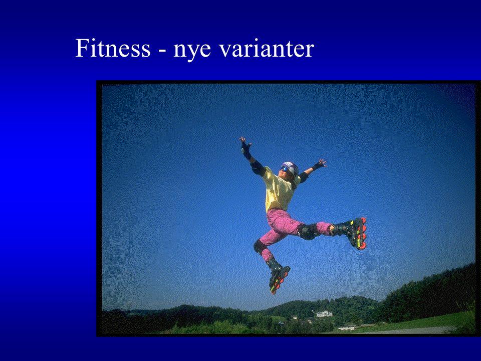 Fitness - nye varianter