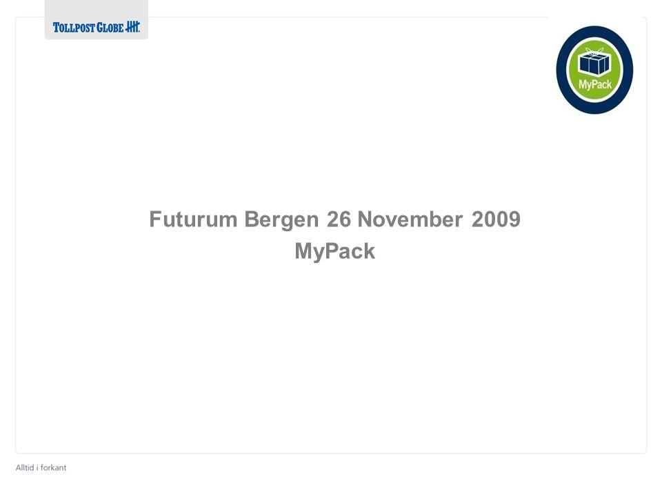 Futurum Bergen 26 November 2009 MyPack