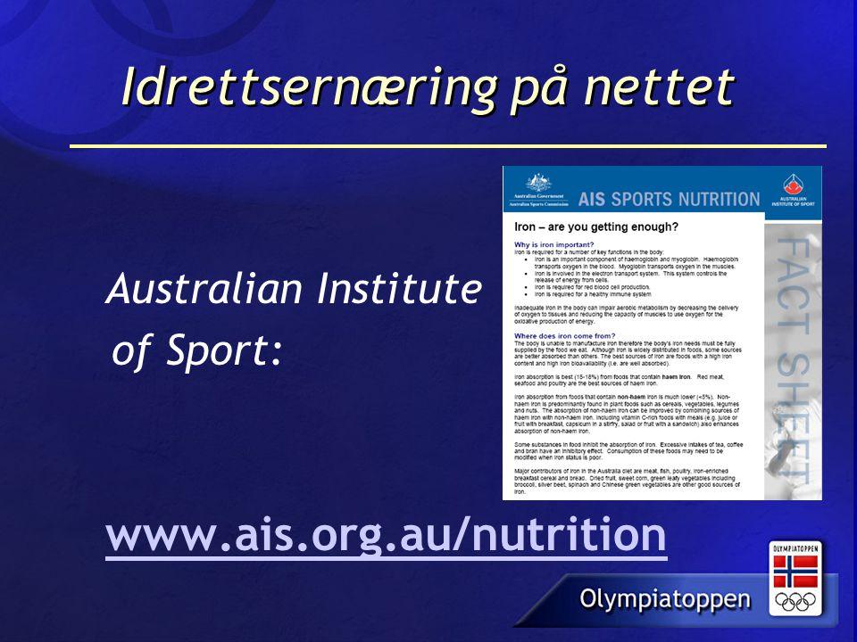 Idrettsernæring på nettet Australian Institute of Sport: www.ais.org.au/nutrition