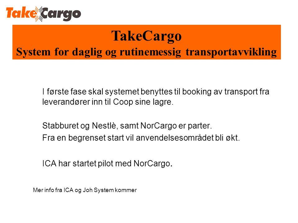 I første fase skal systemet benyttes til booking av transport fra leverandører inn til Coop sine lagre.