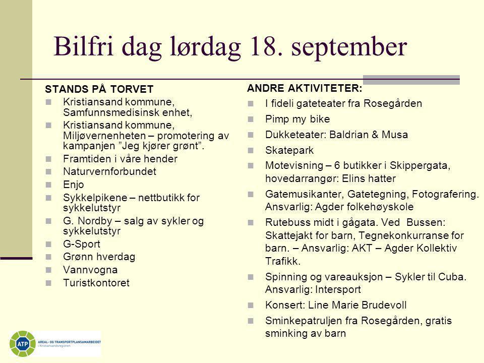 Bilfri dag lørdag 18. september ANDRE AKTIVITETER:  I fideli gateteater fra Rosegården  Pimp my bike  Dukketeater: Baldrian & Musa  Skatepark  Mo