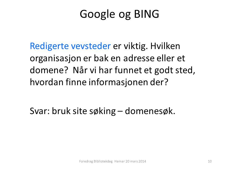 Google og BING Redigerte vevsteder er viktig.
